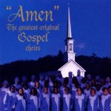 Amen - The Greatest Original Gospel Choirs - Musik CD