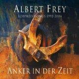 Anker in der Zeit von Albert Frey
