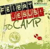 CD -Musik Feiert Jesus! - to camp
